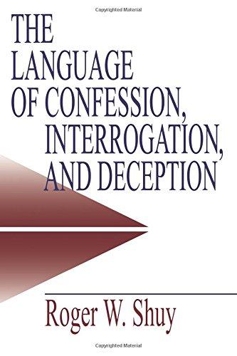 9780761913467: The Language of Confession, Interrogation, and Deception (Empirical Linguistics)