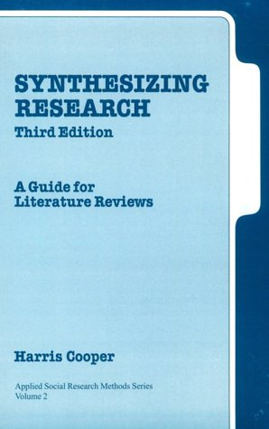 9780761913481: Synthesizing Research: A Guide for Literature Reviews (Applied Social Research Methods)