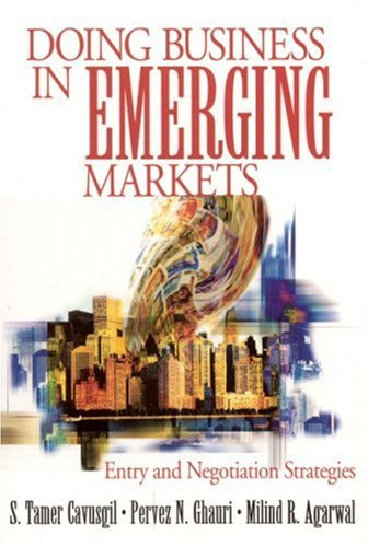 9780761913757: Doing Business in Emerging Markets: Entry and Negotiation Strategies