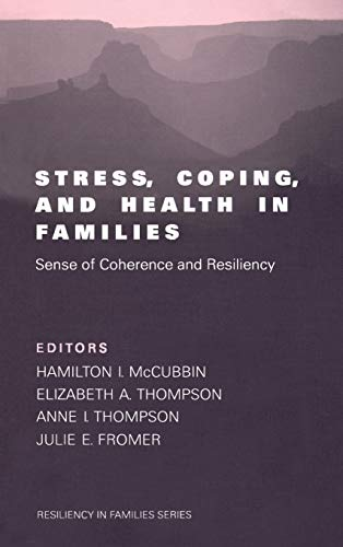 9780761913962: Stress, Coping, and Health in Families: Sense of Coherence and Resiliency (Resiliency in Families Series)