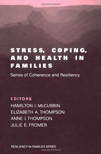9780761913979: Stress, Coping, and Health in Families: Sense of Coherence and Resiliency (Resiliency in Families Series)