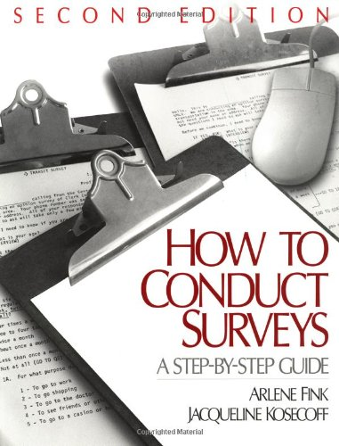 9780761914099: How To Conduct Surveys: A Step-by-Step Guide
