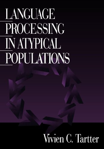 9780761914693: Language Processing in Atypical Populations