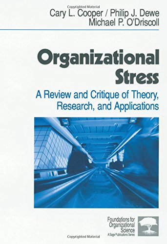9780761914808: Organizational Stress: A Review and Critique of Theory, Research, and Applications (Foundations for Organizational Science)