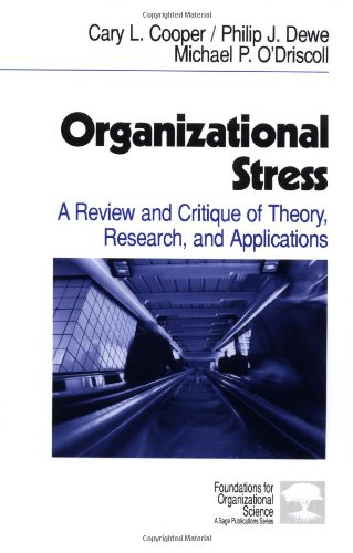 9780761914815: Organizational Stress: A Review and Critique of Theory, Research, and Applications (Foundations for Organizational Science)