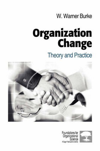 9780761914822: Organization Change: Theory and Practice (Foundations for Organizational Science)
