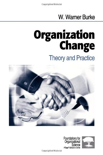 9780761914839: Organization Change: Theory and Practice (Foundations for Organizational Science)