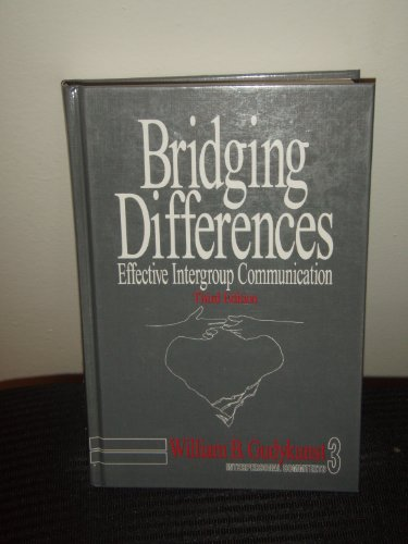 9780761915102: Bridging Differences: Effective Intergroup Communication (Interpersonal Communication Texts)