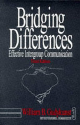 9780761915119: Bridging Differences: Effective Intergroup Communication (Interpersonal Communication Texts)