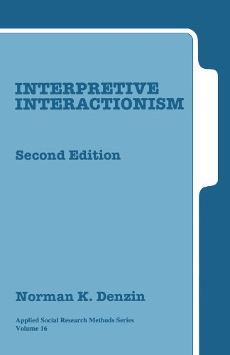 9780761915140: Interpretive Interactionism (Applied Social Research Methods)