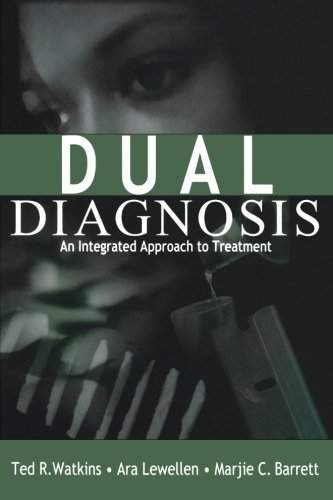 9780761915584: Dual Diagnosis: An Integrated Approach to Treatment