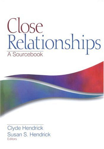 9780761916055: Close Relationships: A Sourcebook