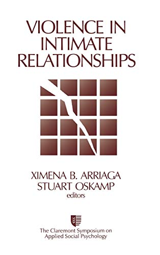 Violence in Intimate Relationships (Claremont Symposium on: Ximena B. Arriaga