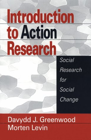 9780761916765: Introduction to Action Research: Social Research for Social Change