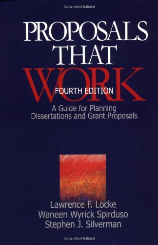 Proposals That Work : A Guide for: Lawrence F. Locke,