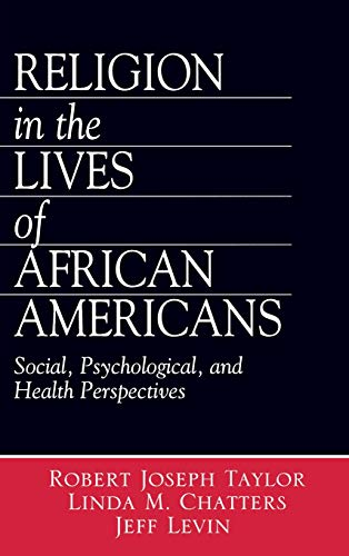 9780761917083: Religion in the Lives of African Americans: Social, Psychological, and Health Perspectives