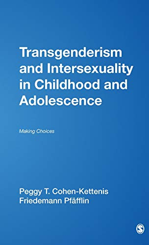 9780761917106: Transgenderism and Intersexuality in Childhood and Adolescence: Making Choices