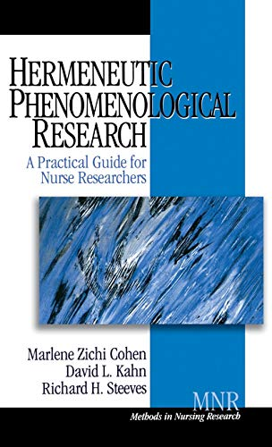 9780761917199: Hermeneutic Phenomenological Research: A Practical Guide for Nurse Researchers (Methods in Nursing Research)