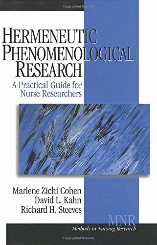 9780761917205: Hermeneutic Phenomenological Research: A Practical Guide for Nurse Researchers (Methods in Nursing Research)