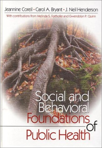9780761917441: Social and Behavioral Foundations of Public Health