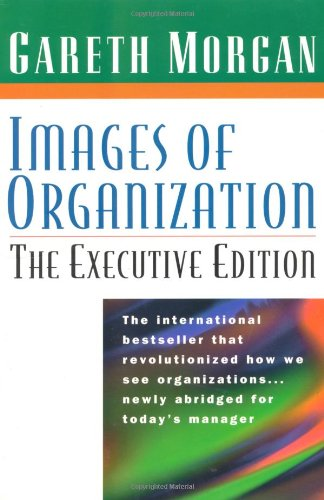 9780761917526: Images of Organization: The Executive Edition
