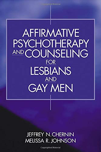 9780761917687: Affirmative Psychotherapy and Counseling for Lesbians and Gay Men