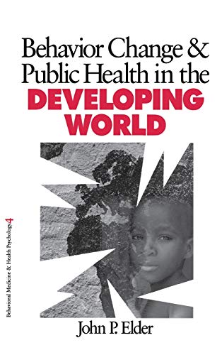9780761917786: Behavior Change & Public Health in the Developing World: 4