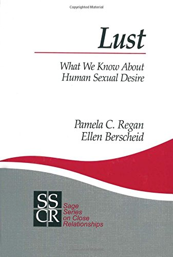 Lust: What We Know about Human Sexual Desire (SAGE Series on Close Relationships): Regan, Pamela C....