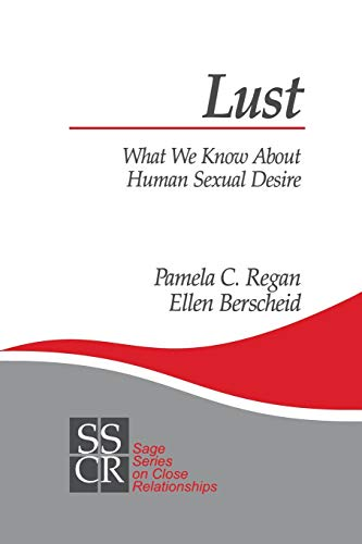 9780761917939: Lust: What We Know about Human Sexual Desire (SAGE Series on Close Relationships)
