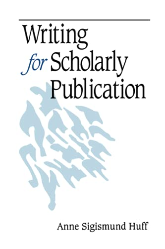 9780761918059: Writing for Scholarly Publication