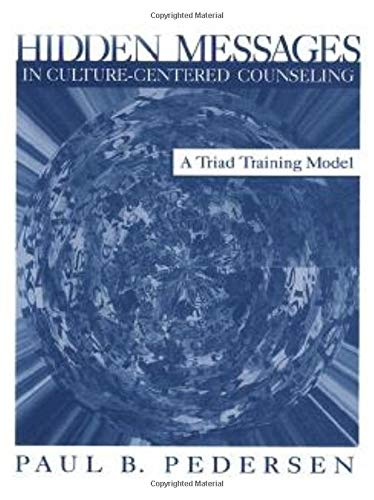 9780761918066: Hidden Messages in Culture-Centered Counseling: A Triad Training Model