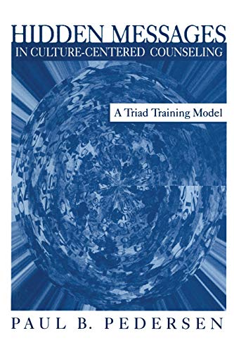 9780761918073: Hidden Messages in Culture-Centered Counseling: A Triad Training Model