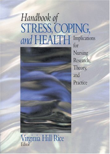 Handbook of Stress, Coping, and Health, by Rice: Rice, Virginia Hill