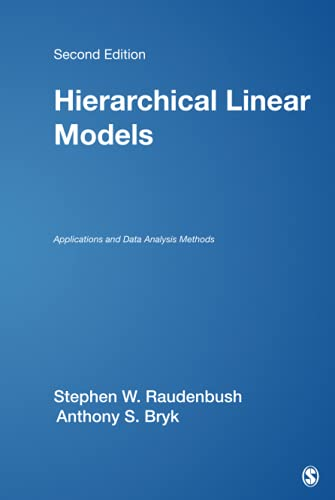 9780761919049: Hierarchical Linear Models: Applications and Data Analysis Methods (Advanced Quantitative Techniques in the Social Sciences)