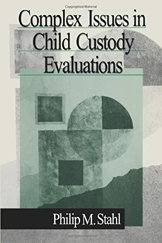 9780761919094: Complex Issues in Child Custody Evaluations
