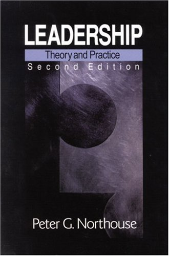 9780761919261: Leadership: Theory and Practice