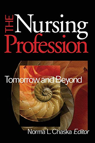 9780761919438: The Nursing Profession: Tomorrow and Beyond
