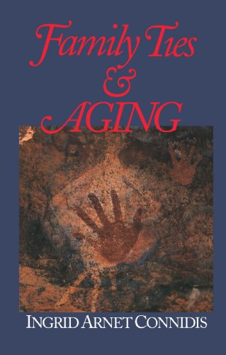9780761919575: Family Ties and Aging