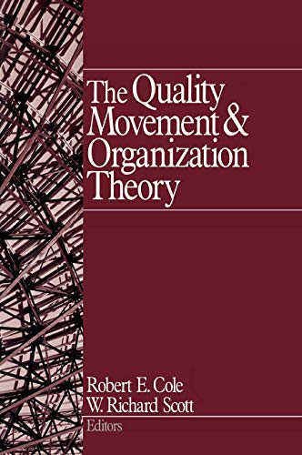9780761919759: The Quality Movement and Organization Theory