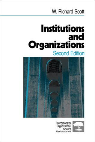 9780761920007: Institutions and Organizations (Foundations for Organizational Science)