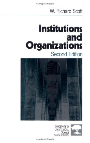 9780761920014: Institutions and Organizations (Foundations for Organizational Science)