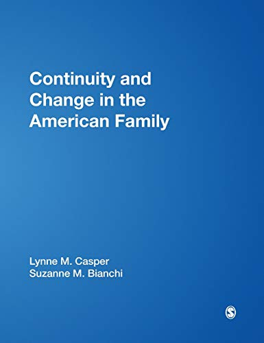 9780761920083: Continuity and Change in the American Family
