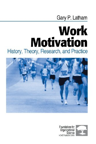 9780761920182: Work Motivation: History, Theory, Research, and Practice (Foundations for Organizational Science)