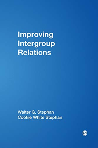 Improving Intergroup Relations: Cookie White Stephan;