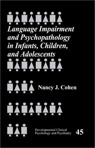 9780761920250: Language Impairment and Psychopathology in Infants, Children, and Adolescents (Developmental Clinical Psychology and Psychiatry)