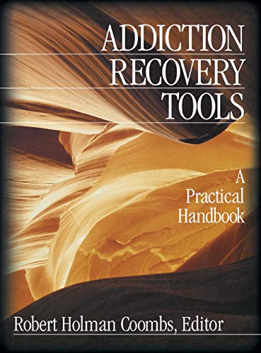 9780761920663: Addiction Recovery Tools: A Practical Handbook