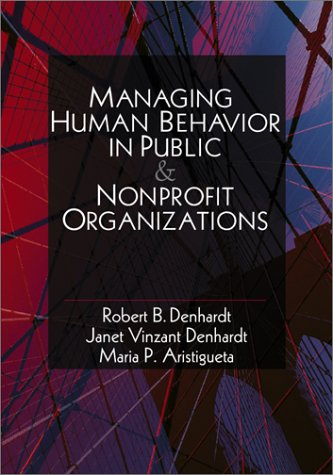 9780761920724: Managing Human Behavior in Public and Nonprofit Organizations