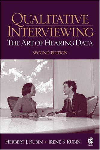 9780761920755: Qualitative Interviewing: The Art of Hearing Data