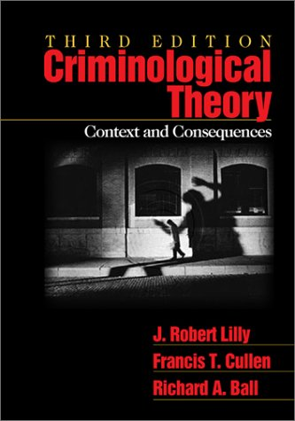 9780761920762: Criminological Theory: Context and Consequences
