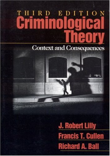 9780761920779: Criminological Theory: Context and Consequences